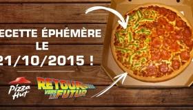 21 Octobre 2015… Pizza Hut pense à tout !