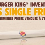 Burger King lance les Single Fries !