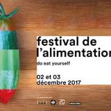 Ce week-end, direction le Festival de l'Alimentation !