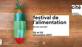 Ce week-end, direction le Festival de l'Alimentation !