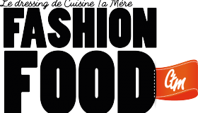 Fashion Food : Le dressing de Cuisine Ta Mère